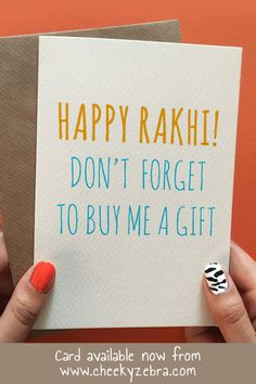 Funny rakhi and raksha bandhan cards to make your brohter laugh this year! We also have a limited number of rakhis which you can add to your order. #rakhicard #rakshabandhan