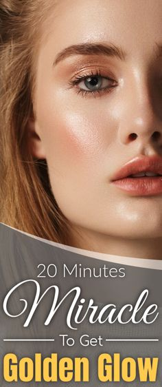 20 minutes miracle to get golden glow on your face - Modernes Make Up Looks, Clear Skin Tips, Simple Face, Korean Skincare Routine, Fair Skin, Beauty Routines, Beauty Hacks, Beauty Tips, Glowing Skin