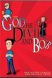 God, the Devil and Bob (2000)