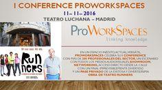 Centro de Negocios Independencia estará en el I evento de ProWorkSpaces  el 11/11/2016 en Madrid. Punto de encuentro de los Profesionales del sector de los centros de negocios y espacios de trabajo