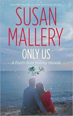 Only Us: A Fool's Gold Holiday