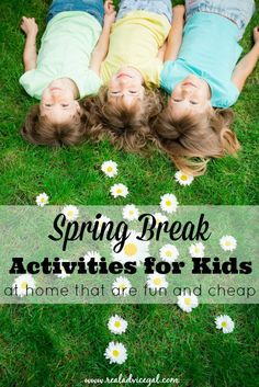 Fun and cheap Spring Break activities kids can do at home