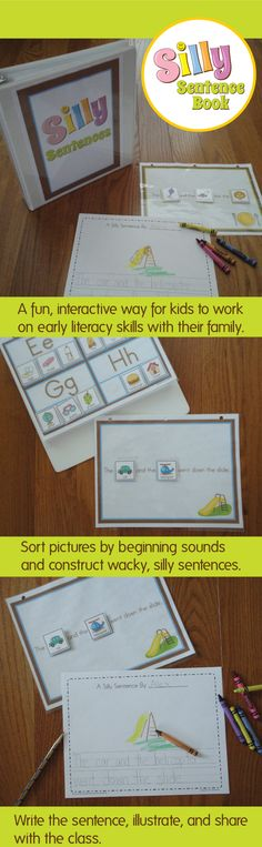 The Silly Sentence Book - Our kids and parents love this take-home activity.  It's a fun, interactive way for kids to work on early literacy skills with their family