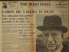 29 August 1975 – Éamon de Valera died in Dublin, aged 92.
