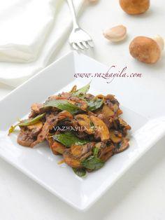 Mushroom Ularthiyathu / Spicy Sauteed Mushrooms
