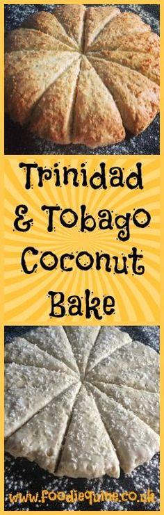Foodie Quine Coconut Bake (coconut scone) recipe from Trinidad & Tobago