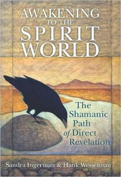 Suggested book of the day - Awakening to the Spirit World: The Shamanic Path of Direct Revelation