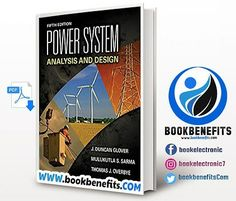Power System Analysis And Design. Language: English. Size : 26.3 Mb. Pages: 853. Format: Pdf. Year: 2012. Edition: 5. Author: J Duncan Glover And Mulukutla S Sarma And Thomas Overbye
