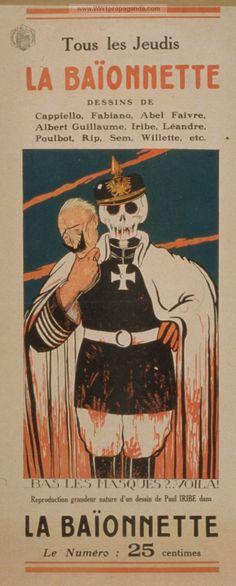Examples of Propaganda from WW1   'La Baïonnette.' Tous les jeudis. Bas les masques? . . . Violá!.