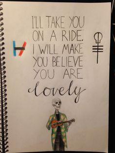 Lyrics from 'lovely' by twenty one pilots. by @maya876876
