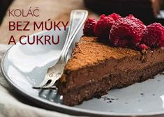 Koláč bez múky a cukru Sweet Desserts, Easy Desserts, Cheesecakes, Smoothies, Cake Recipes, Nutella, Food And Drink, Low Carb, Gluten Free