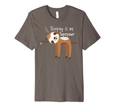 Sloth Shirt - Sleeping is my Superpower  ~ Amazon Prime