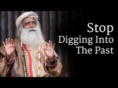 Shedding the Burden of the Past - The Isha Blog
