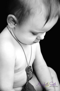 Baby Photos / Father's Day / Dog Tags / Military Photography