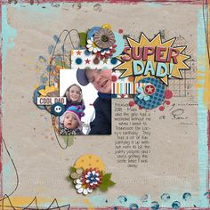 Super Dad | NSD Grab Bag - Crystal Livesay and Sara Gleason  http://www.sweetshoppedesigns.com/sweetshoppe/product.php?productid=39271 |   Super Dad - Two Tiny Turtles, Studio Basic and Studio Blagovesta http://www.sweetshoppedesigns.com/sweetshoppe/product.php?productid=39275 | #scrapbook #digiscrapping #sweetshoppedesigns