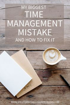 Biggest Time Management Mistake And How To Fix It Looking for time management tips? Find out how to avoid the time management mistake I kept making.Looking for time management tips? Find out how to avoid the time management mistake I kept making. Time Management Planner, Time Management Strategies, Time Management Skills, Project Management, Business Education, Business School, How To Stop Procrastinating, Job Posting, Big Time