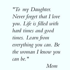 motherdaughterquote #quote #mothersday