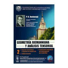 """""""Geometría riemanniana y análisis tensorial"""" P.K. Rashevski. #novetatsfiq2016"""