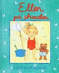 Ellen på stranden - Catarina Kruusval - Bok (9789129646177) | Bokus bokhandel