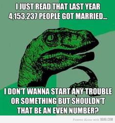 Funny pictures about Philosoraptor on life. Oh, and cool pics about Philosoraptor on life. Also, Philosoraptor on life photos. Funny Stuff, It's Funny, Funny Pics, Funny Images, That's Hilarious, Funny Humor, Funny Things, 9gag Funny, Bing Images