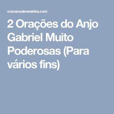 2 Orações do Anjo Gabriel Muito Poderosas (Para vários fins)