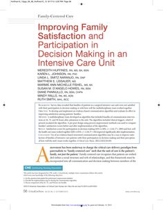 Survey data revealed that families of patients in a surgical intensive care unit were not satisfied with their participation in decision making or with how well the multidisciplinary team worked together. #CE #Nursing