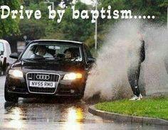 Sorry officer he looked like a sinner so I baptised him...I'm  doing God's work!