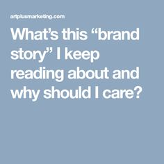 whats this brand story i keep reading about and why should i care - Storytelling Beispiele