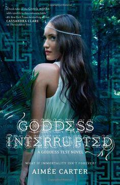 Goddess Interrupted by Aimee Carter