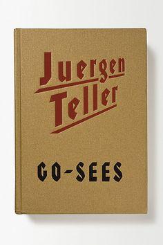 Go-Sees, Juergen Teller - anthropologie.eu