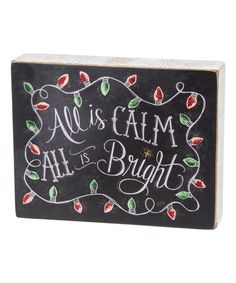 'All is Calm' Chalk Sign by Primitives by Kathy #zulily #zulilyfinds