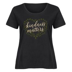 LC trendz Plus Black 'Kindness Matters' Scoop Neck Tee ($17) ❤ liked on Polyvore featuring plus size women's fashion, plus size clothing, plus size tops, plus size t-shirts, plus size, plus size cotton tops, plus size tees, plus size t shirts, graphic design t shirts and women's plus size tops