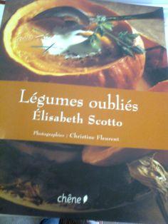 Elisabeth Scotto - Légumes oubliés