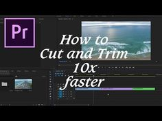(175) Adobe Premiere Pro CC: How to Cut and Trim 10x faster. Increase your editing speed. - YouTube