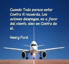 Recuerda a los aviones y motívate | Frases emprendedores Henry Ford