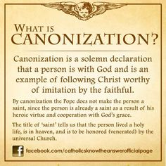 What is Canonization? © Catholics Know The Answer