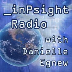 "inPsight Radio Ep. 6 - ""Tonal Healing and Faeries"""