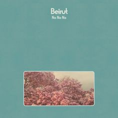 Buy No No No by Beirut at Mighty Ape NZ. Zach Condon and his band Beirut will release fourth album 'No No No' on September 2015 via Coming four years after 'The Rip Tide', and recor. Lp Vinyl, Vinyl Records, Rock Indie, Columbia, Jazz, Hip Hop, Pop Rock, Album Releases, Music Albums