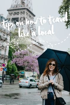 Tips on How to Travel like a Local - Thriver Girl