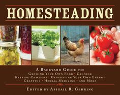 SufficiencyA Complete Guide to Baking, Carpentry, Crafts, Organic Gardening, Preserving Your Harvest, Raising Animals, and More!