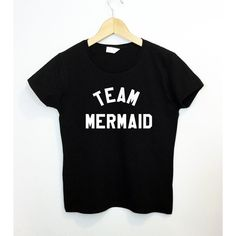 Team Mermaid Funny Cute Tumblr Saying Summer Vacation Beach T-Shirt ($16) ❤ liked on Polyvore featuring tops, t-shirts, black, women's clothing, summer t shirts, pattern tees, summer tees, pattern tops and pattern t shirt