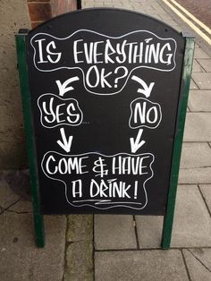 "28 Humorous Pub Signs That Make You Want A Drink http://arcreactions.com/ Più carino un ""then why not have a drink?"""