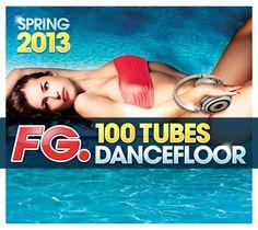 FG 100 Tubes Dancefloor Spring 2013 - Le coffret réference de tous les hits dancefloor - https://itunes.apple.com/fr/album/50-tubes-dancefloor-spring/id634011371 #Reepublic #Avicii #Hardwell #NickyRomero #Basto #BobSinclar #SwedishHouseMafia #MichaelCalfan #JohnDahlbäck #Bingo Players #FG #Dancefloor