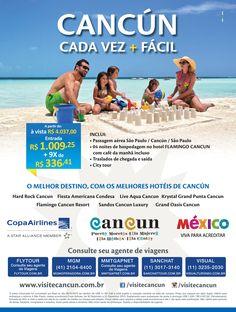 Destino: Cancún Cooperado: CANCUN / COPA AIRLINES / MEXICO Operadoras : FLYTOUR - MGM - MMT GAPNET - SANCHAT VISUAL Veiculação: Novembro 2015