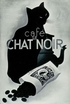 "design-is-fine: ""A. Cassandre, artwork for Café Le Chat Noir poster, Source "" Retro Poster, Poster Ads, Advertising Poster, Vintage Posters, I Love Cats, Crazy Cats, Black Cat Art, Black Cats, Cat Posters"