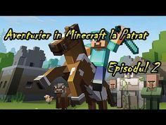 Aventurier in Minecraft la Patrat™ - Ep. 2 - Casa Mortii