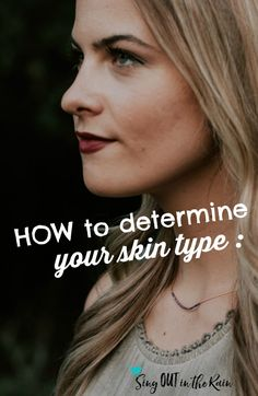 How do I know what face wash I should use if I don't know my skin type?  This article quickly walks thru HOW you can tell your skin type so you get the best skincare and beauty products for your face.  #skincare #beauty #skin #skintype #senegence
