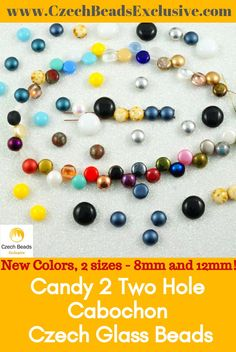 Czech Glass Candy 2 Two Hole Cabochon Beads  5 New Colors, 2 sizes - 8mm and 12mm! - Buy now with discount!  Hurry up - sold out very fast! www.CzechBeadsExclusive.com/+candy SAVE them!