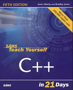 """Read """"Sams Teach Yourself C++ in 21 Days"""" by Jesse Liberty available from Rakuten Kobo. Join the leagues of thousands of programmers and learn C++ from some of the best. The fifth edition of the best seller S. Object Oriented Programming, C Programming, Learn C, Enterprise Application, What To Read, 21 Days, Used Books, Sams, Book Lovers"""