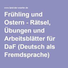 Frühling und Ostern - Rätsel, Übungen und Arbeitsblätter für DaF (Deutsch als Fremdsprache)